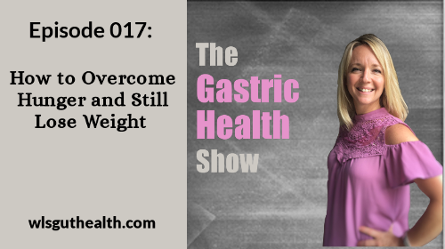 The Gastric Health Show Episode 17