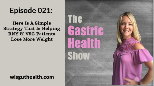 The Gastric Health Show Episode 21