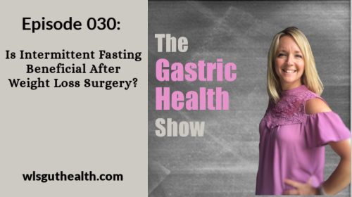 Intermittent Fasting After Gastric Sleeve Surgery