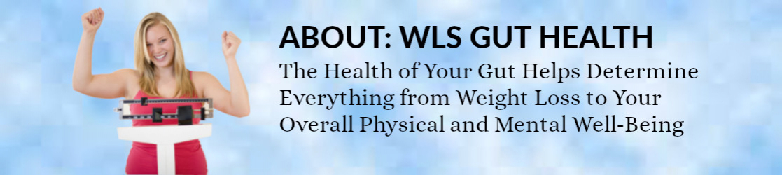 WLS Gut Health About